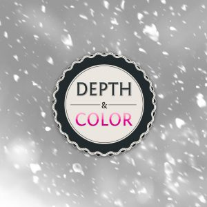 DEPTH & COLOR